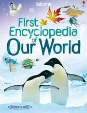 OUR WORLD FIRST ENCYCLOPEDIA