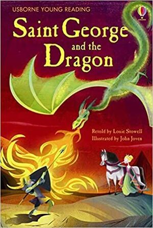 SAINT GEORGE AND THE DRAGON. USBORNE YOUNG READING. SERIES 1