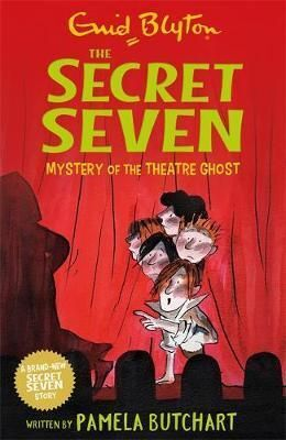 MYSTERY OF THE THEATRE GHOST. SECRET SEVEN