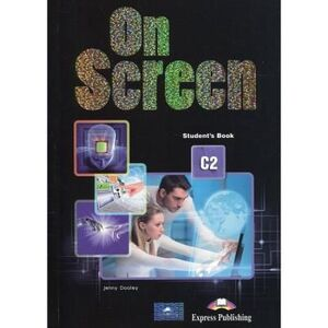 ON SCREEN C2 STUDENT'S BOOK