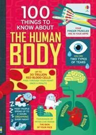 ABOUT THE HUMAN BODY 100 THINGS TO KNOW