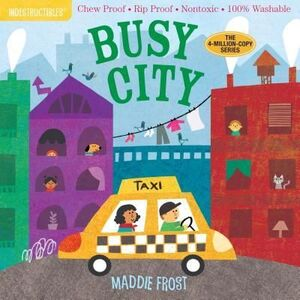 BUSY CITY:  INDESTRUCTIBLES