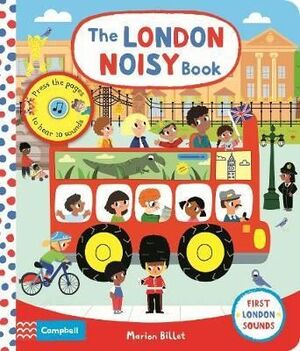 LONDON NOISY BOOK: A PRESS-THE-PAGE SOUND BOOK