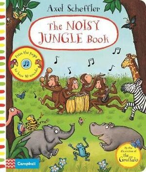THE NOISY JUNGLE BOOK: A PRESS-THE-PAGE SOUND BOOK