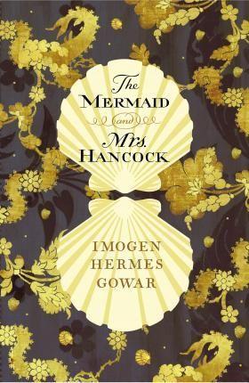 MERMAID AND MRS HANCOCK