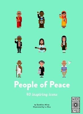 PEOPLE OF PEACE: MEET 40 AMAZING ACTIVISTS