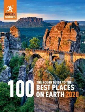 THE 100 BEST PLACES ON EARTH 2020. ROUGH GUIDE TO
