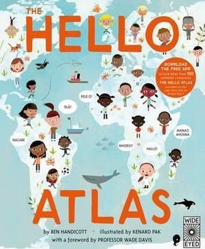 HELLO ATLAS: DOWNLOAD THE FREE APP TO HEAR MORE THAN 100 DIFFERENT LANGUAGES