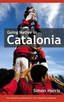 GOING NATIVE IN CATALONIA