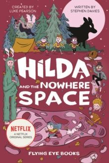 3. HILDA AND THE NOWHERE SPACE