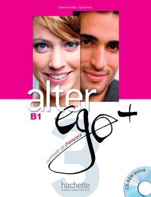 ALTER EGO PLUS - B1 LIVRE D'ELEVE + CD