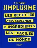 SIMPLISSIME: RECETTES A 2 INGREDIENTS