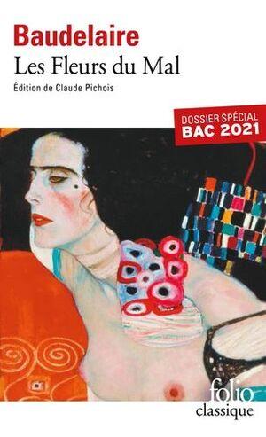 LES FLEURS DU MAL. DOSSIER SPÉCIAL BAC (ÉDITION 2021)