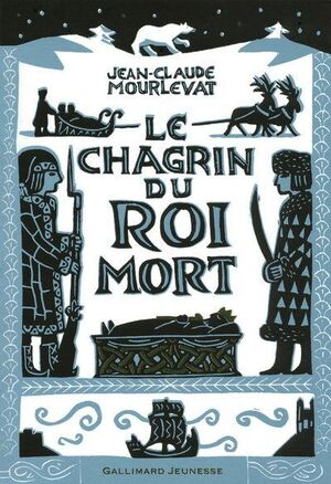 LE CHAGRIN DU ROI MORT