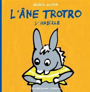 TROTRO S'HABILLE