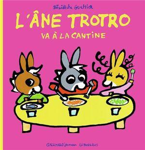 L'ANE TROTRO. VA A LA CANTINE