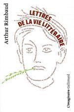 LETTRES DE LA VIE LITTERAIRED RIMBAUD