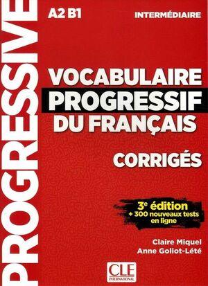 A2-B1. VOCAB PROGRESSIF DU FRANÇAIS. INTERMÉDIARE. CORRIGES - 3ª ÉDITION