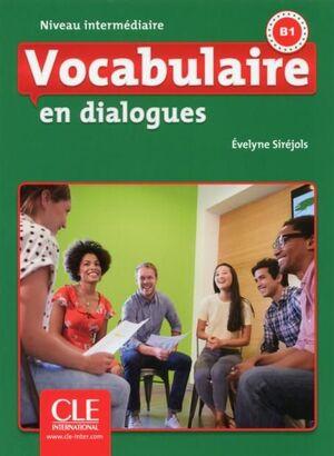 B1. VOCABULAIRE EN DIALOGUES +CD. NIVEAU INTERMEDIARE