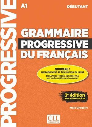 GRAMMAIRE PROGRESSIVE DU FRANÇAIS A1 DEBUTANT