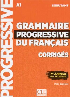A1. GRAMMAIRE DU FRANÇAIS ; DÉBUTANT. CORRIGÉS (ÉDITION 2018)