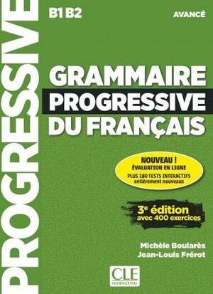 GRAMMAIRE PROGRESSIVE DU FRANCAIS - NOUVELLE EDITION : LIVRE AVANCE + LIVRE