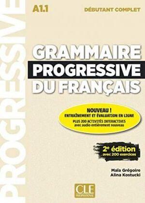 GRAMMAIRE PROGRESSIVE DU FRANCAIS - NOUVELLE EDITION : LIVRE DEBUTANT COMPL
