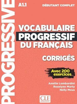 A1.1. VOCABULAIRE PROGRESSIF DU FRANÇAIS. DÉBUTANT COMPLET. CORRIGÉS