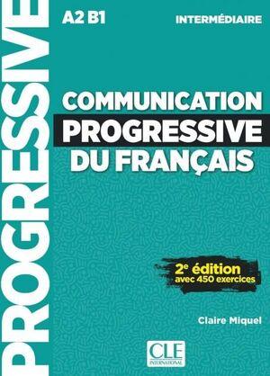 A2-B1. COMMUNICATION PROGRESSIVE DU FRANÇAIS. NIVEAU INTERMÉDIAIRE. CON CD-AUDIO