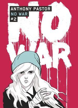T.2. NO WAR