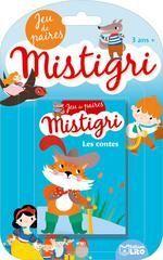 MISTIGRI ; LES CONTES ; JEU DE PAIRES ; 3 ANS +