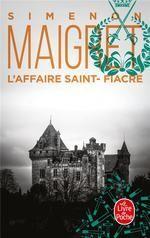 MAIGRET : L'AFFAIRE SAINT-FIACRE