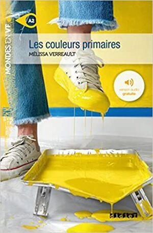 A2. LES COULEURS PRIMAIRES - LIVRE + MP3
