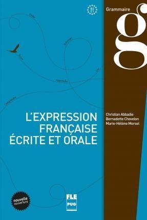 B2-C1. L'EXPRESSION FRANÇAISE ECRITE ET L'ORALE. GRAMMAIRE