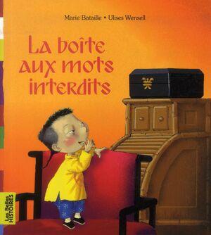 LA BOITE AUX MOTS INTERDITS