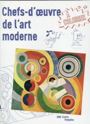 CHEFS-D'OEUVRE DE L'ART MODERNE