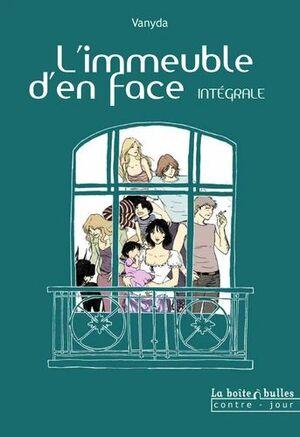 L'IMMEUBLE D'EN FACE - INTÉGRALE : L'IMMEUBLE D'EN FACE