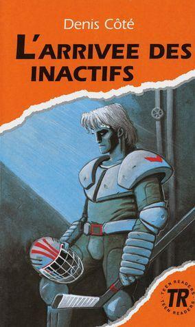 L'ARRIVEE DES INACTIFS