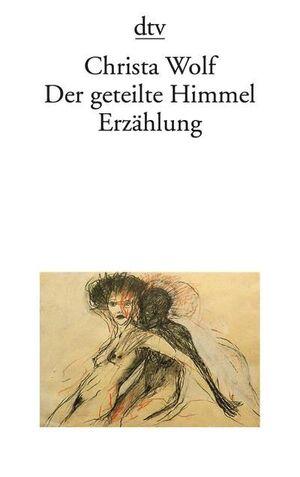 DER GETEILTE HIMMEL ERZAHLUNG