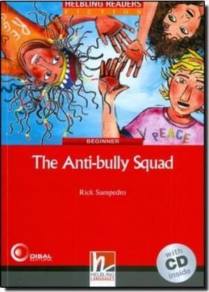 THE ANTI-BULLY SQUAD- RED SERIES-LEVEL 2