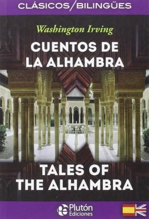 CUENTOS DE LA ALHAMBRA / TALES OF THE ALHAMBRA