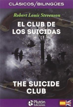 EL CLUB DE LOS SUICIDAS  [BILINGÜE]