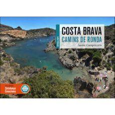 COASTAL PATHS OF THE COSTA BRAVA