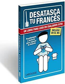 DESATASCA TU FRANCÉS