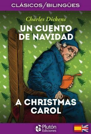 CUENTO DE NAVIDAD / A CHRISTMAS CAROL