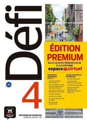 DÉFI 4 - NIVEL B2: LIVRE DE L ELEVE + CD PREMIUM