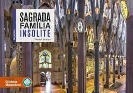 SAGRADA FAMILIA INSOLITE
