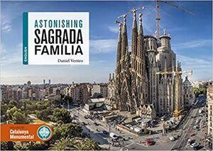 ASTONISHING SAGRADA FAMILIA