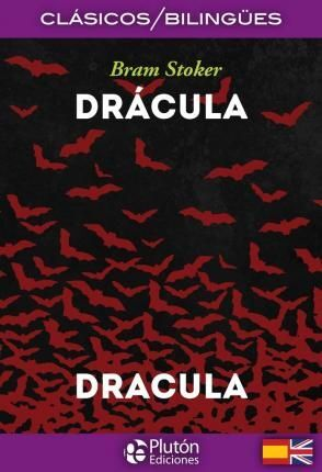 DRACULA BILINGUAL (SPANISH/ENGLISH)