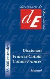DICCIONARI MANUAL FRANCÈS-CATALÀ /CATALÀ-FRANCÈS